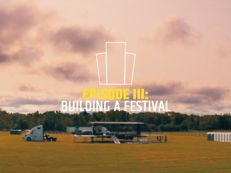 "Beyond The Borderland: Ep. 3 ""Building A Festival"""